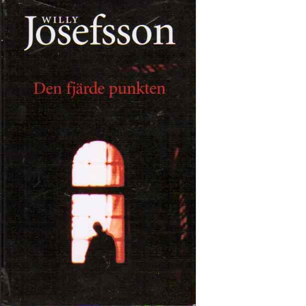 Den fjärde punkten - Josefsson, Willy