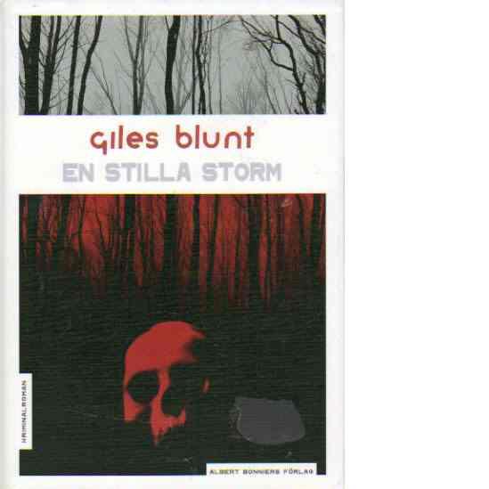 En stilla storm - Blunt, Giles
