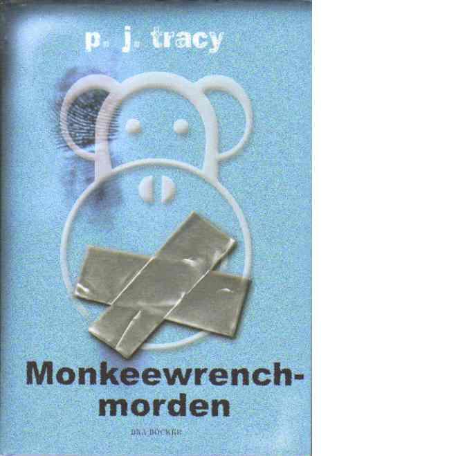 Monkeewrench-morden - Tracy, P. J.