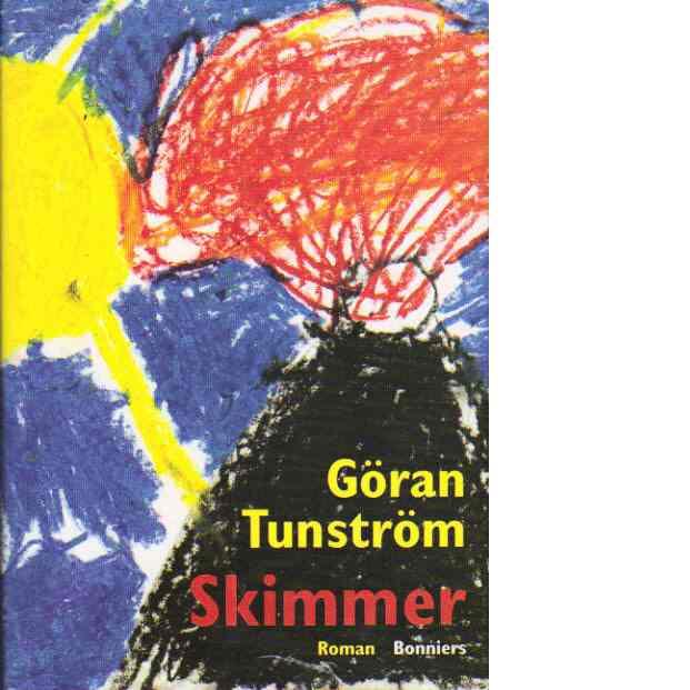 Skimmer - Tunström, Göran