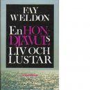 En hon-djävuls liv och lustar - Weldon, Fay