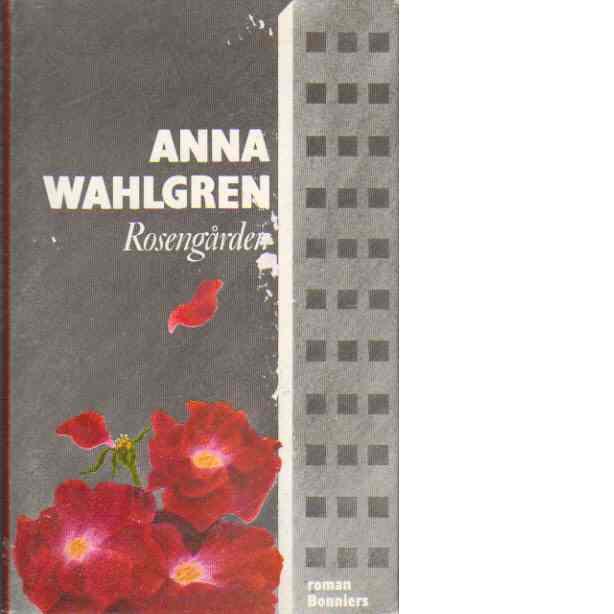 Rosengården - Wahlgren, Anna