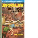 Biggles och inkaskatten - Johns, William Earl