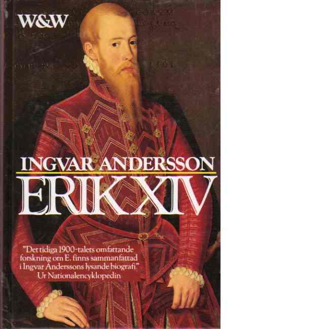 Erik XIV - Andersson, Ingvar