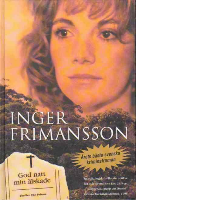 God natt min älskade - Frimansson, Inger