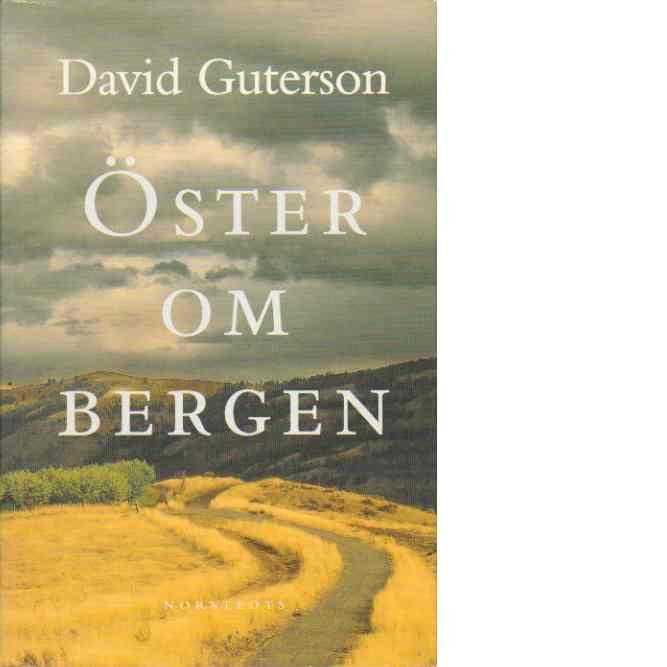 Öster om bergen - Guterson, David