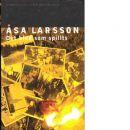 Det blod som spillts - Larsson, Åsa