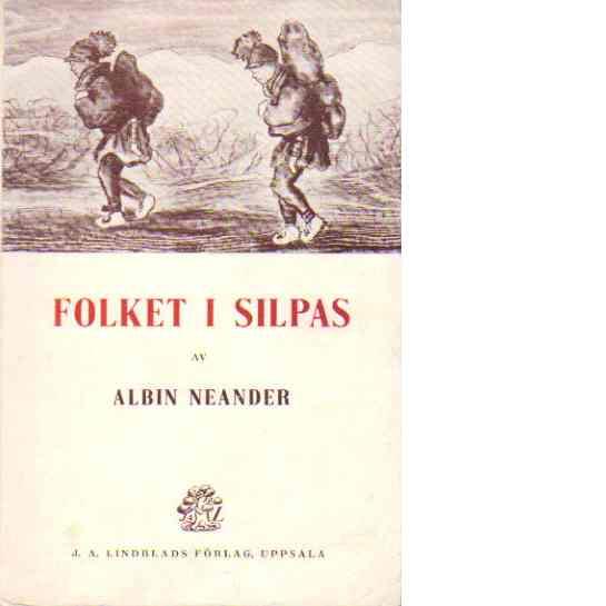 Folket i Silpas - Neander, Albin