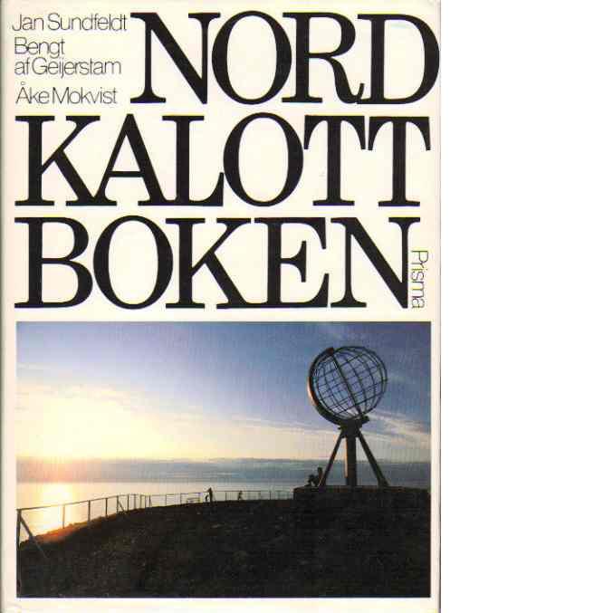 Nordkalottboken - Sundfeldt, Jan