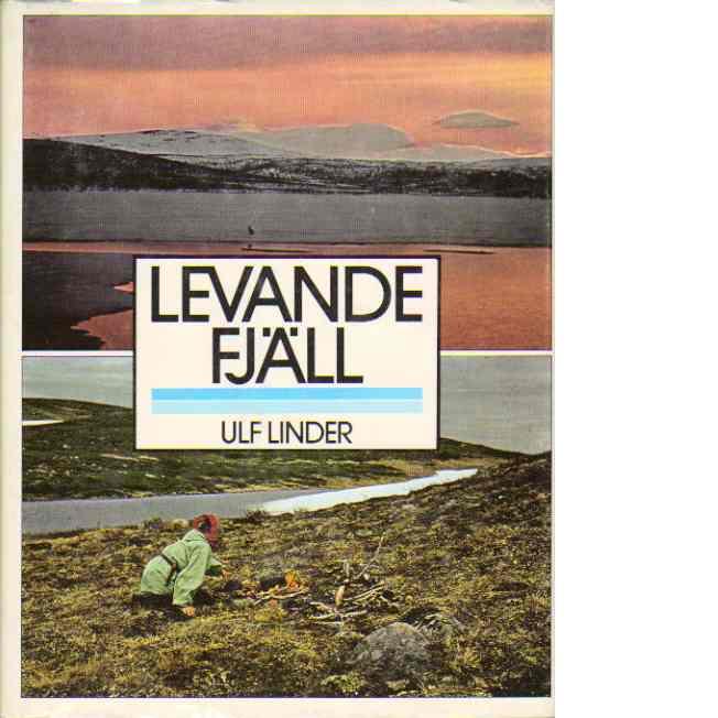 Levande fjäll - Linder, Ulf
