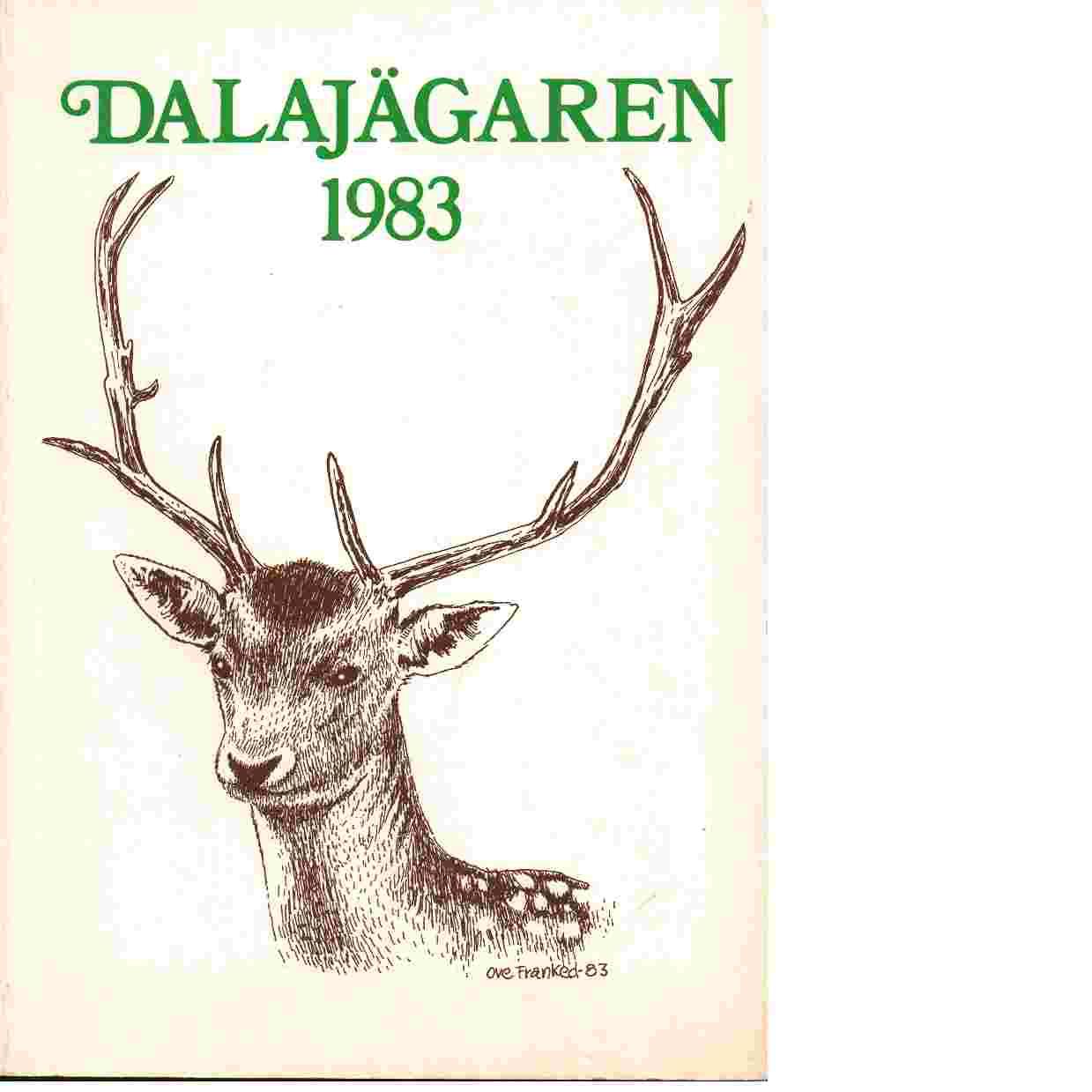 Dalajägaren 1983 - Red. Dalarnas Jaktvårdsförbund