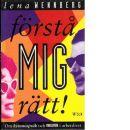 Förstå mig rätt! : om kvinnospråk och mansspråk i arbetslivet - Wennberg, Lena,