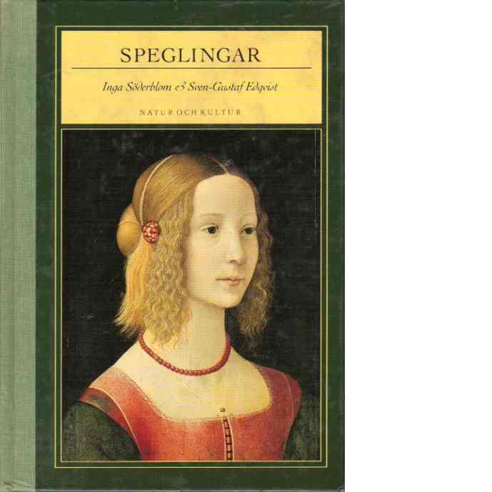 Speglingar : ur den klassiska litteraturen genom tiderna - Red.