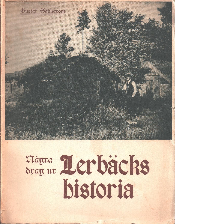 Några drag ur Lerbäcks historia - Sahlström, Gustaf