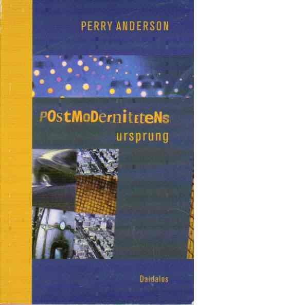 Postmodernitetens ursprung - Anderson, Perry