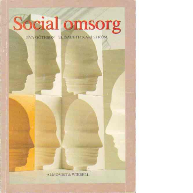 Social omsorg - Göthson, Eva