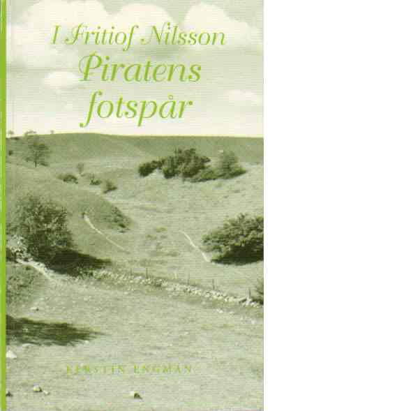 I Fritiof Nilsson Piratens fotspår - Engman, Kerstin