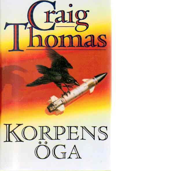 Korpens öga - Thomas, Craig