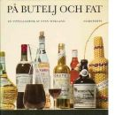 På butelj och fat : en uppslagsbok - Wikland, Sten