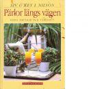 Pärlor längs vägen : goda drinkar och värdshus - Nilson, Siv