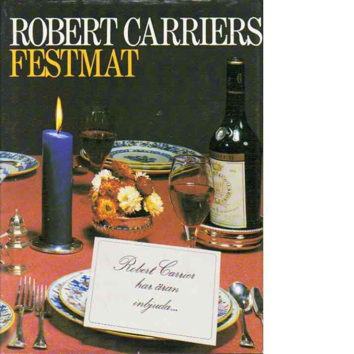Robert Carriers festmat - Carrier, Robert