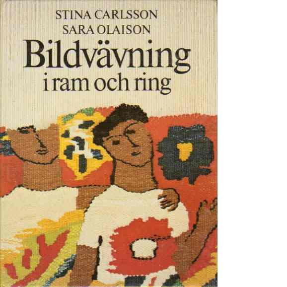 Bildvävning i ram och ring - Carlsson, Stina