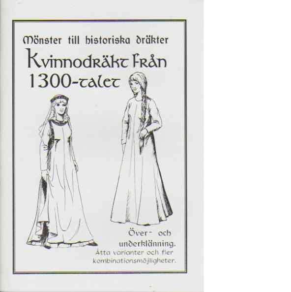 Mönster till historiska dräkter Figurskuren klänning med