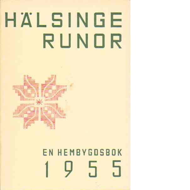 Hälsingerunor 1955 - Red.