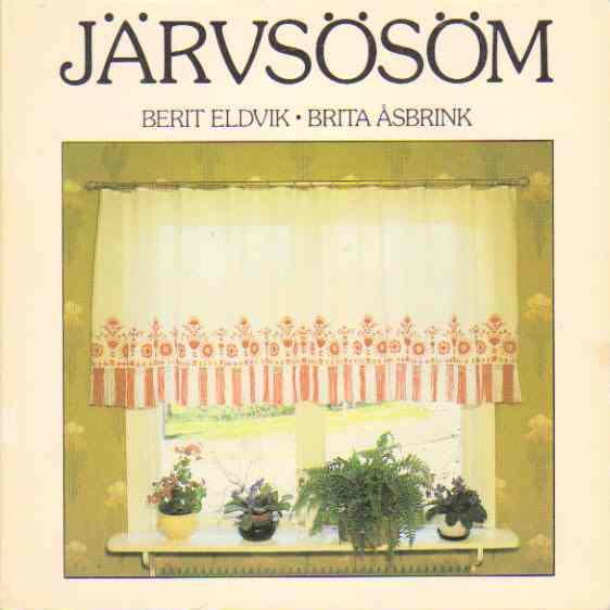 Järvsösöm - Eldvik, Berit och Åsbrink, Brita