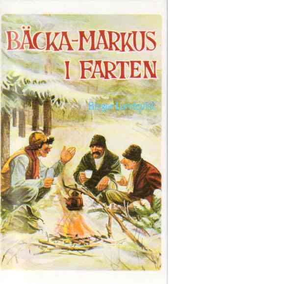 Bäcka-Markus i farten - Lundqvist, Birger