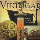 Vikingar : myter, kultur och långfärder - Allan, Tony