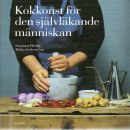 Kokkonst för den självläkande människan : hälsofilosofisk matbok - Ehdin, Sanna och Söderström, Malin