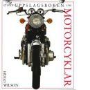 Stora uppslagsboken om motorcyklar - Wilson, Hugo