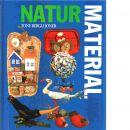 Naturmaterial - Bergli Joner, Tone
