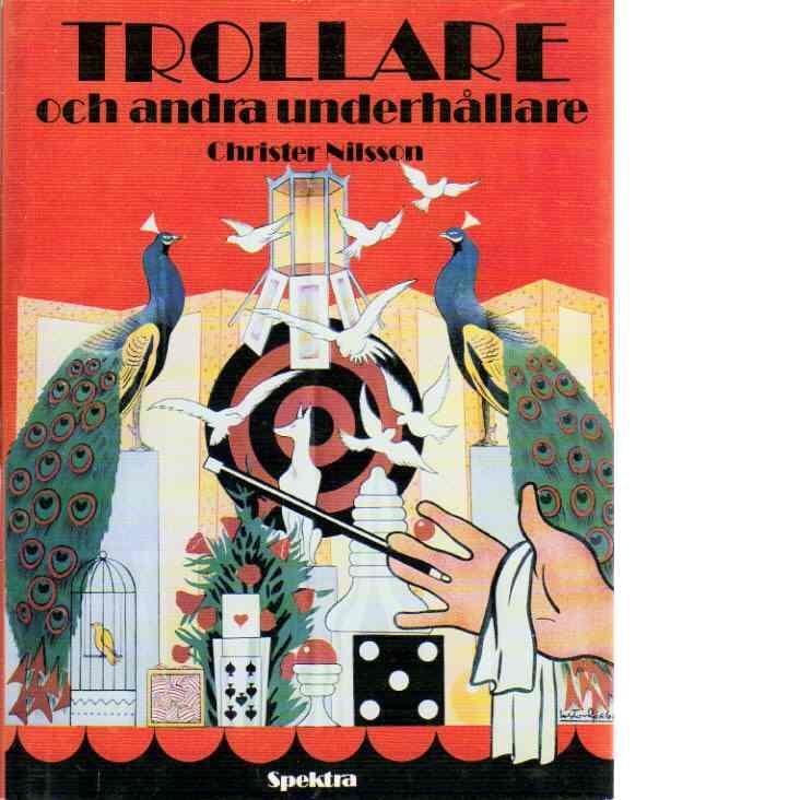 Trollare och andra underhållare - Christer, Samtcarlsten, Rolf, Nilsson,