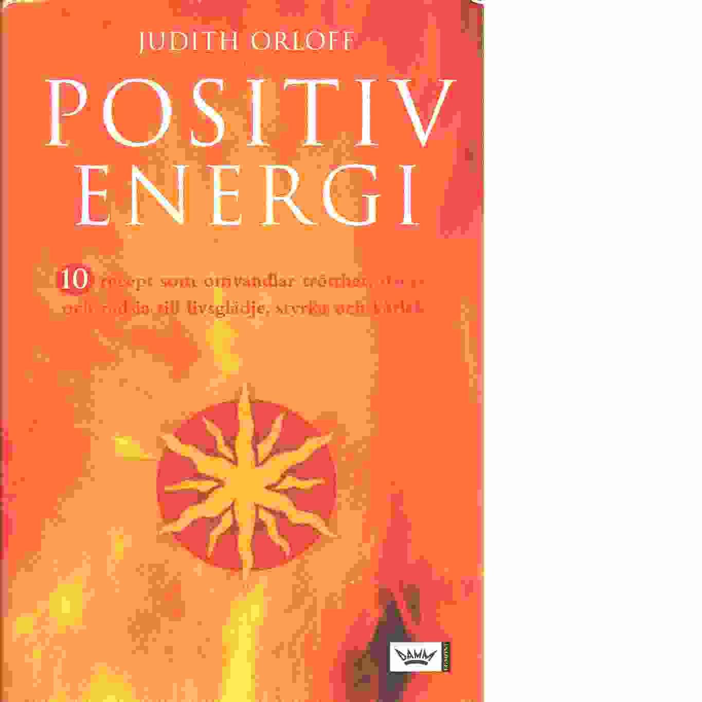 Positiv energi - Orloff, Judith