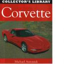 Corvette : Collector's library - Michael, Antonick