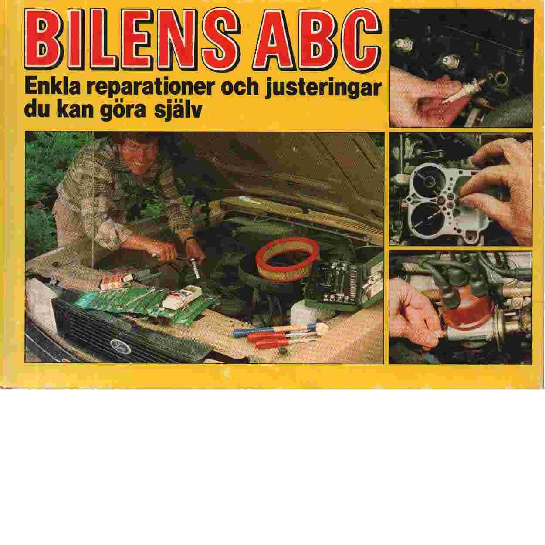 Bilens ABC    enkla reparationer och justeringar du kan göra själv - Jerichau, Frank