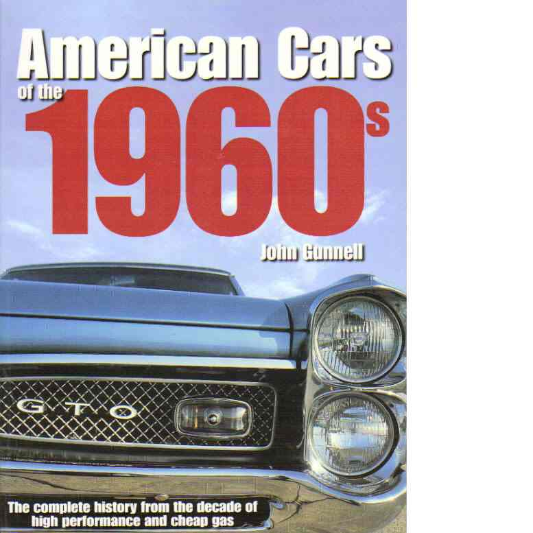 American cars of the 1960s - Gunnell, John
