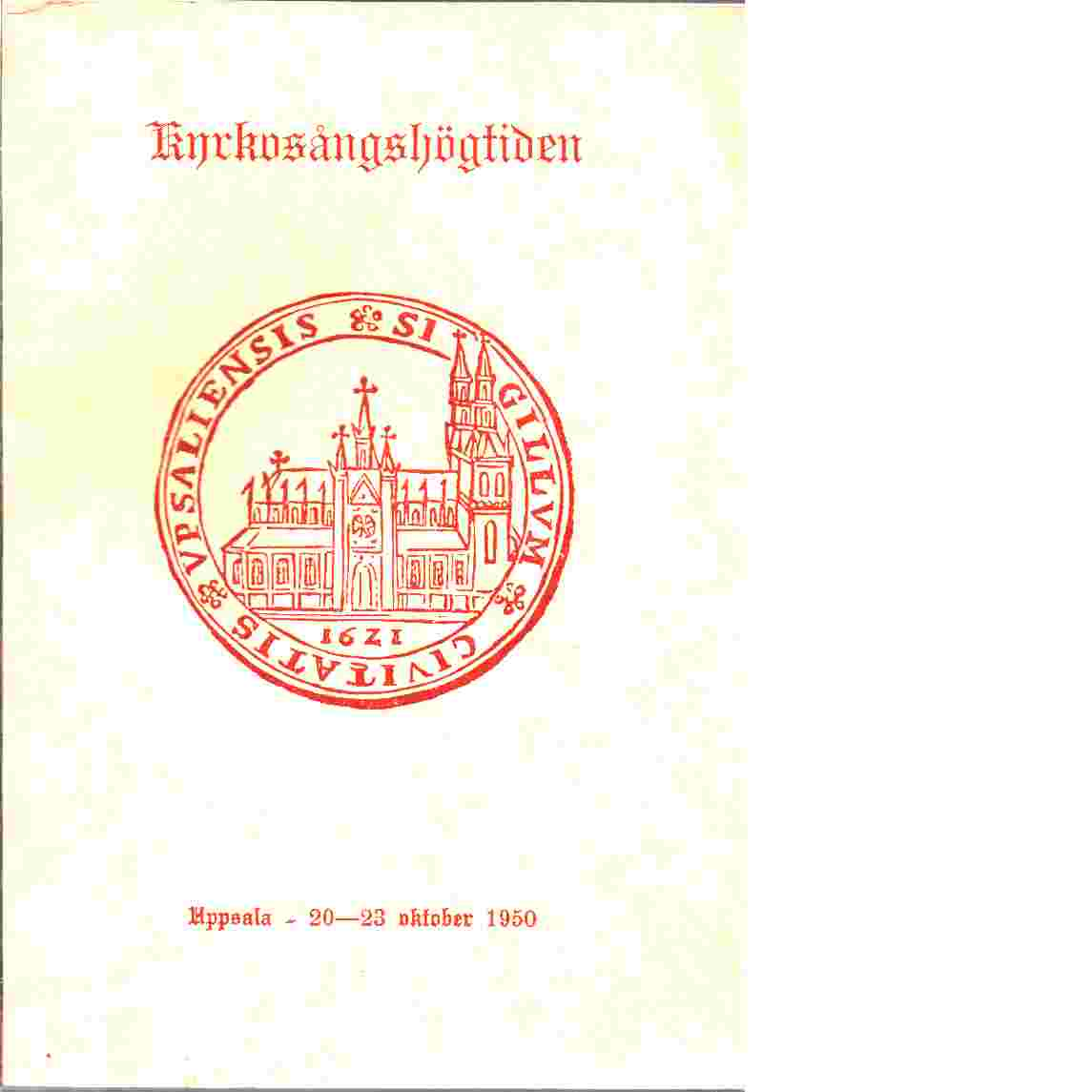 Kyrkosångshögtiden - Boktryckeri Uppsala, Wretmans