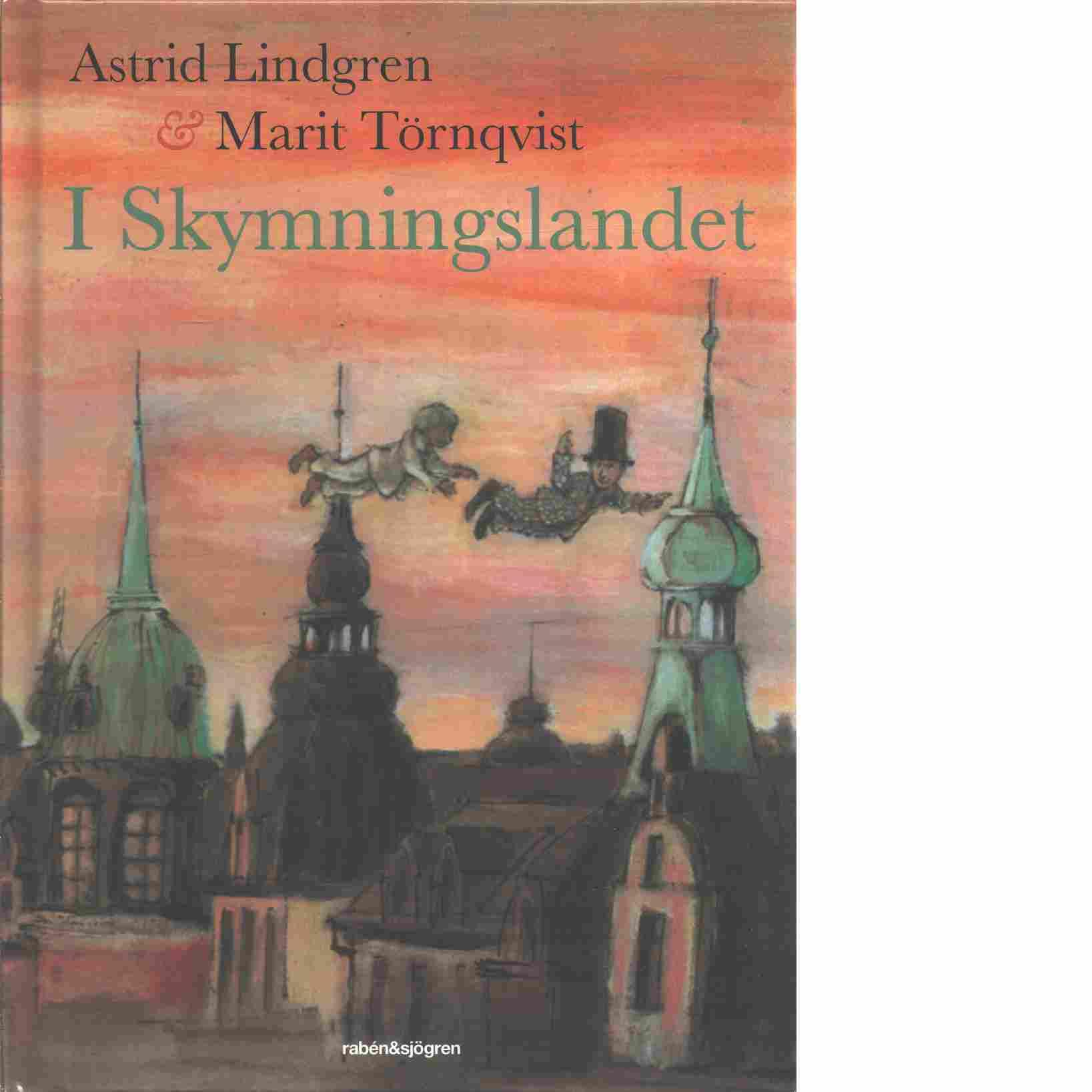I skymningslandet - Lindgren  Astrid & Törnqvist, Marit