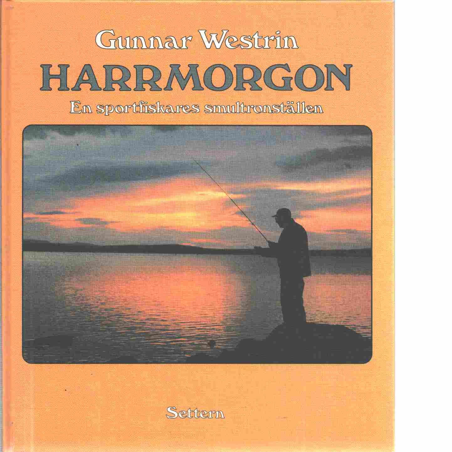 Harrmorgon - Westrin, Gunnar