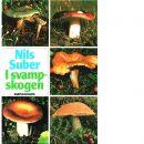 I svampskogen - Suber, Nils