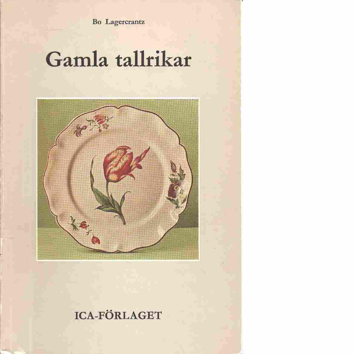 Gamla tallrikar - Bo, Lagercrantz