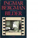 Ingmar Bergman Bilder - Bergman, Ingmar