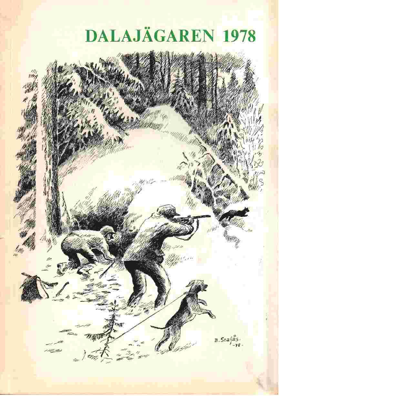 Dalajägaren 1978 - Red. Dalarnas Jaktvårdsförbund