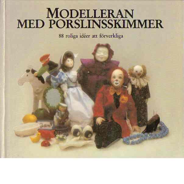 Modelleran med porslinsskimmer - Guder-Thelen, Everlyn