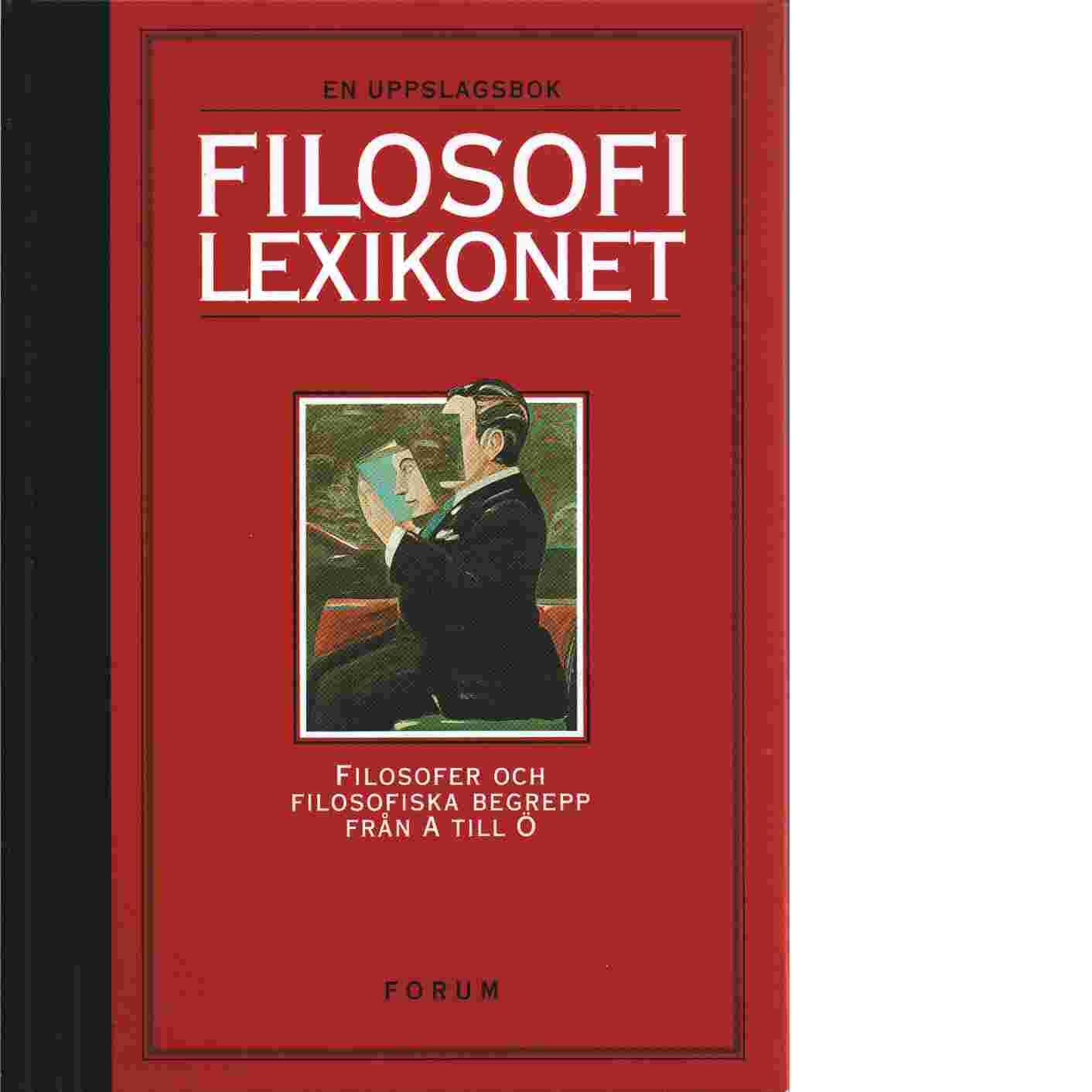 Filosofilexikonet - Grøn, Arne,  Lübcke, Poul ,  Bengtsson, Jan, Hartman, Jan,   Pagin, Peter, och  Prawitz, Dag