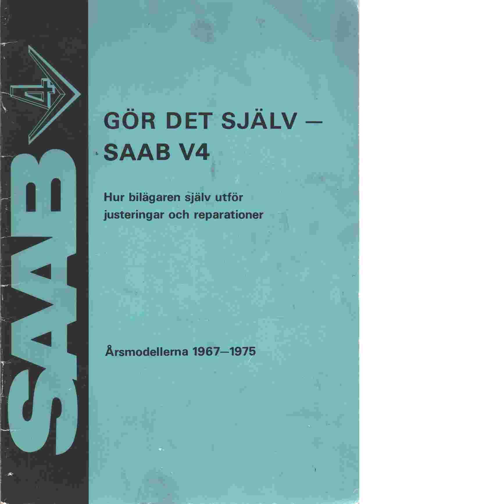 Saab V 4 gör det själv - Trollhättan, Saab-Scania