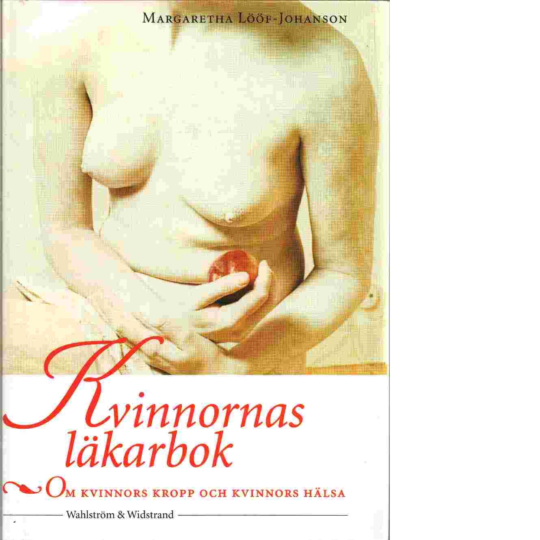 Kvinnornas läkarbok - Lööf-Johanson  Margaretha